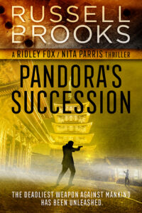 Buy Pandora's Succession Now, Pandora's Succession by Russell Brooks, authors similar to Lee Child, authors similar to Michael Connelly, books similar to Jack Reacher, new books similar to Jack Reacher, authors similar to Barry Eisler, new books similar to Jack Reacher, authors similar to Barry Eisler, spy books in a series, Black authors who write thrillers, Black thriller authors, black thriller writers, books with Black protagonists, international spy book