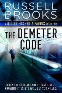 Buy The Demeter Code Now, The Demeter Code, books by Russell Brooks, biological thriller book, action adventure book, espionage book, books with Black protagonists, authors similar to Eric Jerome Dickie